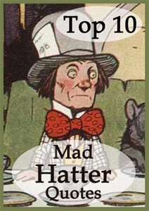 Top 10 Mad Hatter Quotes