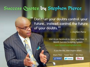 Success Quotes #3 – On Overcoming Fear and Doubt