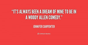 quote Jennifer Carpenter its always been a dream of mine 173998 png