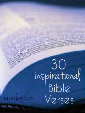 30 Inspirational Bible Verses