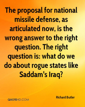 The proposal for national missile defense, as articulated now, is the ...