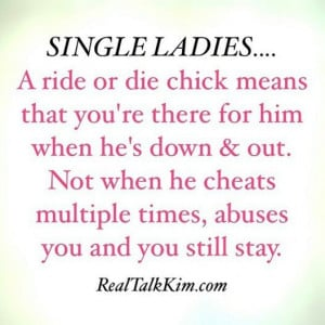 Single ladies. Don't get it twisted. #realtalkkim #single #quotes