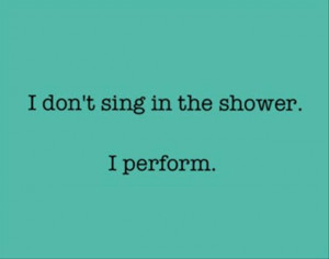 singing in the shower, funny quotes