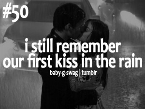 BABY G SWAG, I still remember our first kiss in the rain