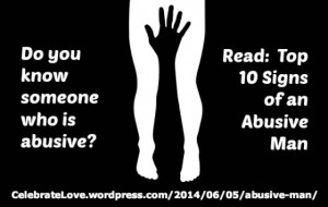 Top 10 Signs of an Abusive Man