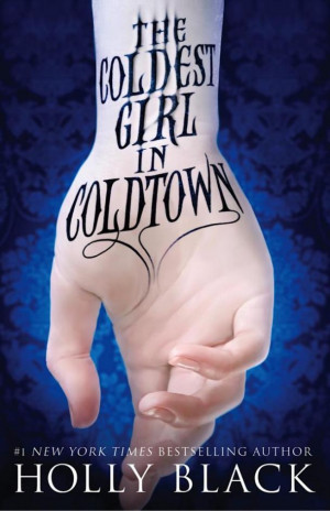 Cover Reveal: 'The Coldest Girl in Coldtown' by Holly Black