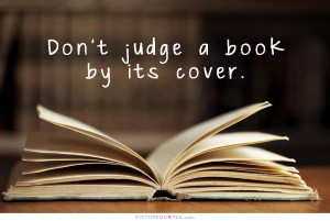 Book Quotes Judge Quotes Proverb Quotes Appearance Quotes