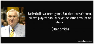 Basketball is a team game. But that doesn't mean all five players ...