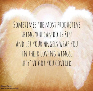 ... Your Angels Wrap You In Their Loving Wings. They've Got You Covered
