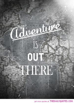 adventure-life-quotes-happy-quote-pics-good-pictures-uplifting-sayings ...
