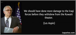 More Les Aspin Quotes