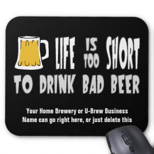 Funny Craft Beer Quotes Funny brewer mousepad