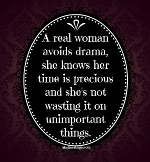 real woman avoids drama real life quotes real friendship quotes quotes ...