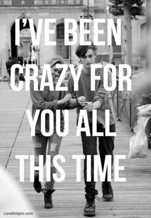love it i m crazy for you