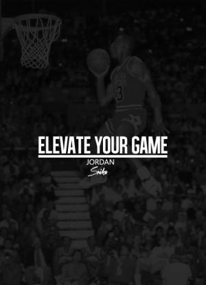 Michael jordan, quotes, sayings, elevate your game