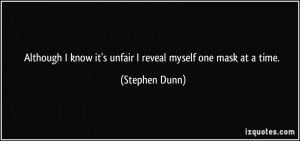 More Stephen Dunn Quotes