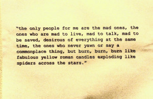 – Jack Kerouac motivational inspirational love life quotes sayings ...