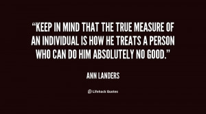 File Name : quote-Ann-Landers-keep-in-mind-that-the-true-measure-23374 ...