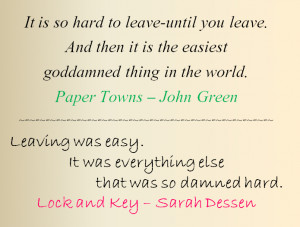 Paper Towns/Lock and Key - Leaving by bookworm16016