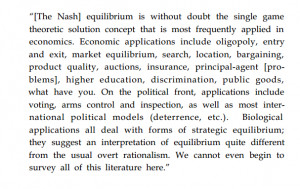 Nash equilibrium is probably the main reason for the