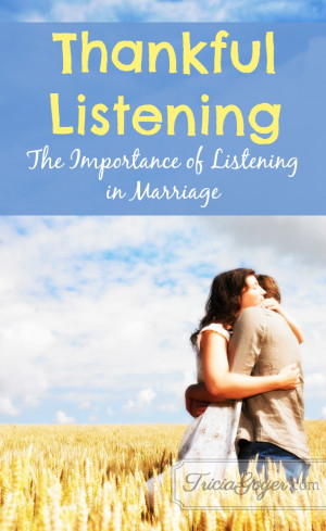 Tricia Goyer's Blog - Thankful Listening | The Importance of Listening ...