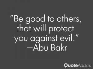 Be good to others that will protect you against evil Wallpaper 1
