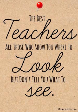Teacher appreciation quote via Momcaster.com