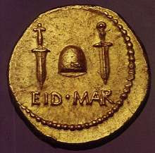 too, wondered for a long time what significance the Ides of March ...