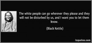 people can go wherever they please and they will not be disturbed ...