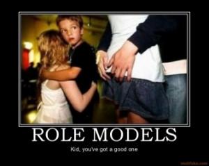 role-models-role-models-demotivational-poster-1258665476.jpg