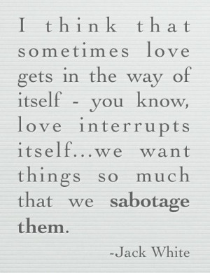 Sabotage Quotes