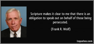 Scripture makes it clear to me that there is an obligation to speak ...