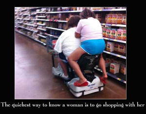 ... way to know a woman is to go shopping with her funny shopping quotes