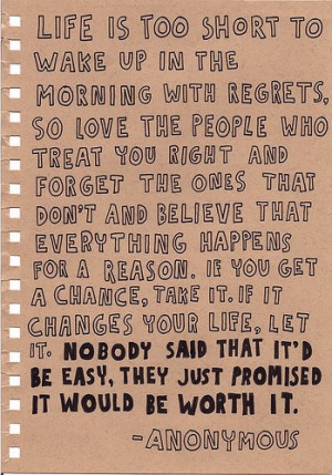Quote - Life Is Too Short to Wake Up with Regrets
