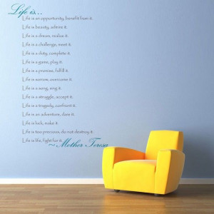 Vinyl Wall Decal Sticker Art - Life is Quote by Mother Teresa