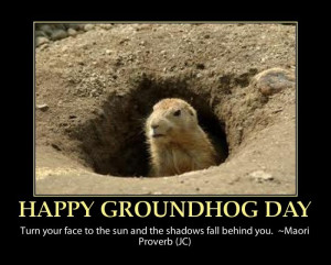 happy groundhog day-funny quote