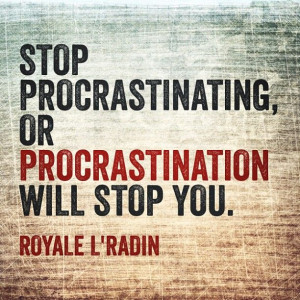 Stop being lazy, make sh*t happen!