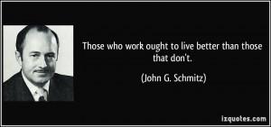 More John G. Schmitz Quotes