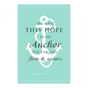 Anchor for the Soul Scripture Verse - Anchor Typography