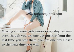 Meaningful quotes missing someone gets easier