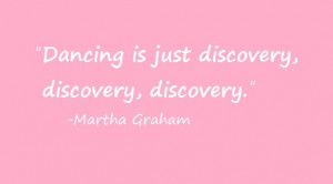 dancing is just discovery discovery discovery