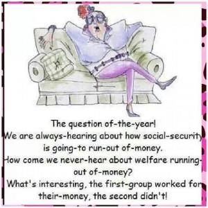Social security vs: Welfare...