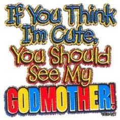 Godmother Quotes | Quotes About Godmothers #1
