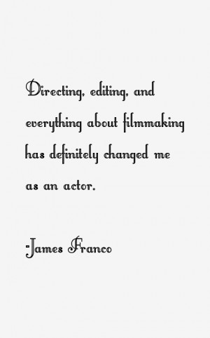James Franco Quotes & Sayings