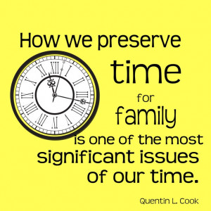 How we preserve time for family is one of the most significant issues ...