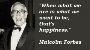 Malcolm forbes quotes 4