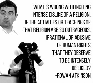 ... rights that they deserve to be intensely disliked? – Rowan Atkinson