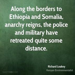 Richard Leakey - Along the borders to Ethiopia and Somalia, anarchy ...