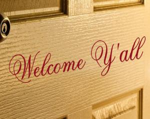 Welcome Y'all Door Decal - Fron t Door Decal - Southern Sayings ...