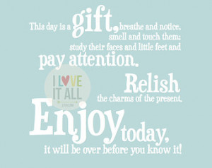 Enjoy Today Children's Oversized Art Print . Quote Saying . This Day ...